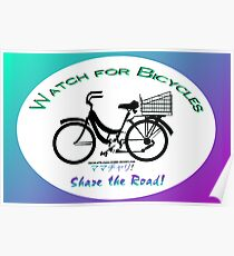 Share the Road - Bicycles Mamachari-style Poster