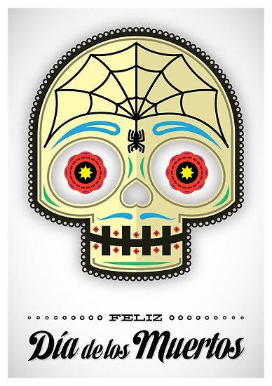 Dia de los Muertos - Poster by SuperLombrices