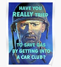 Have You Really Tried To Save Gas By Getting Into A Car Club? Poster