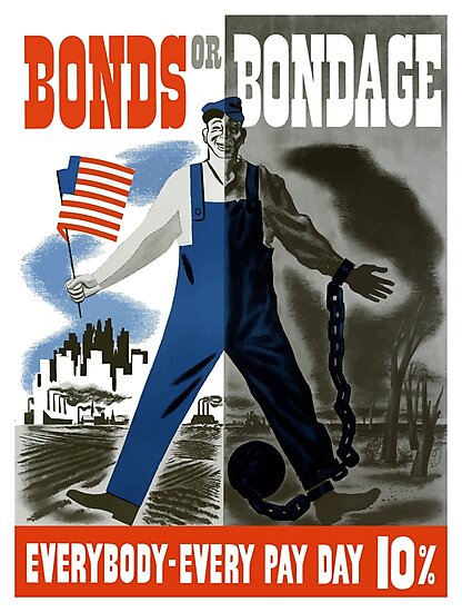Bonds Or Bondage -- World War Two Propaganda by warishellstore