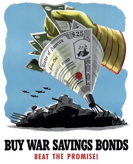 Buy War Savings Bonds - Beat The Promise - WW2 by warishellstore