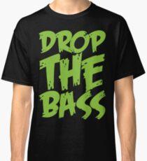 Drop The Bass (Neon) Classic T-Shirt