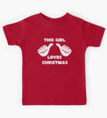 This Girl Loves Christmas Shirt Red Kids Tee