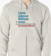 Surname Blues - Smith, Johnson, Williams & Jones Zipped Hoodie