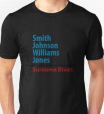 Surname Blues - Smith, Johnson, Williams & Jones Unisex T-Shirt