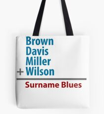 Surname Blues - Brown, Davis, Miller & Wilson Tote Bag