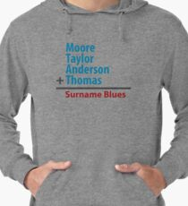 Surname Blues - Moore, Taylor, Anderson, Thomas Lightweight Hoodie