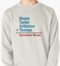 Surname Blues - Moore, Taylor, Anderson, Thomas Pullover