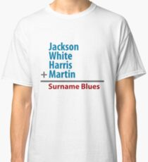 Surname Blues - Jackson, White, Harris, Martin Classic T-Shirt