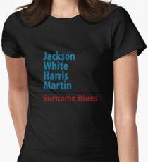Surname Blues - Jackson, White, Harris, Martin Womens Fitted T-Shirt