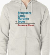 Surname Blues - Hernandez, Garcia, Martinez, Lopez Zipped Hoodie