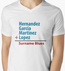 Surname Blues - Hernandez, Garcia, Martinez, Lopez Mens V-Neck T-Shirt