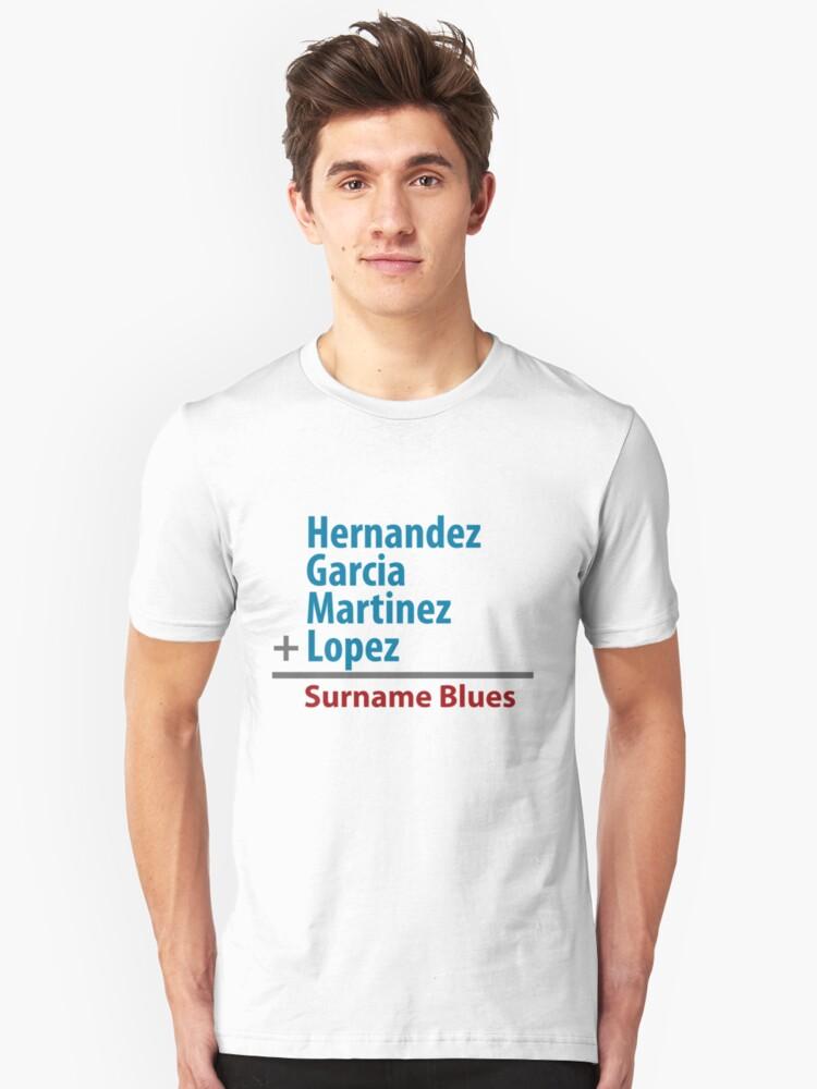Surname Blues - Hernandez, Garcia, Martinez, Lopez Unisex T-Shirt Front
