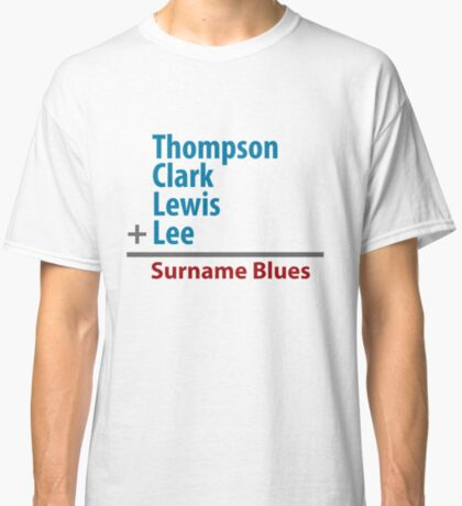 Surname Blues - Thompson, Clark, Lewis, Lee Classic T-Shirt