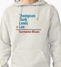 Surname Blues - Thompson, Clark, Lewis, Lee Pullover Hoodie