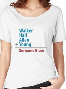 Surname Blues - Walker, Hall, Allen, Young Women's Relaxed Fit T-Shirt