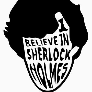 I Believe in Sherlock Holmes by lrabiega