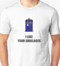I like your shoelaces. Unisex T-Shirt