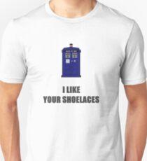 I like your shoelaces. T-Shirt