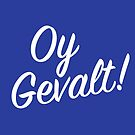 Oy Gavelt! Handlettering by mikewirth