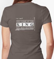 """""""You Come at the King, You Best Not Miss"""" - The Wire (Light) Women's Fitted T-Shirt"""