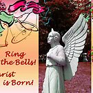 Ring the Bells; Chirst is Born by Jane Neill-Hancock