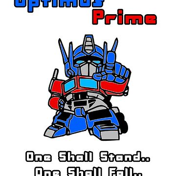 Optimus Prime - One Shall Stand.. by sjanssen