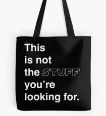Bolsa de tela Esto no es lo que estás buscando.