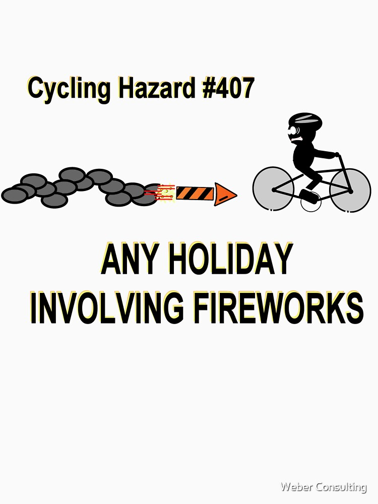 Cycling Hazards - Holidays Involving Fireworks by HalfNote5