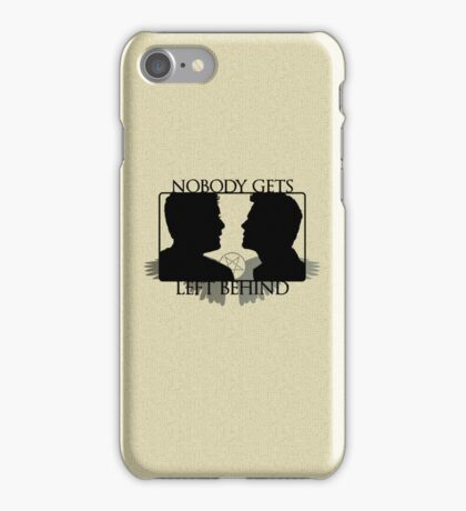 Nobody Gets Left Behind iPhone Case/Skin