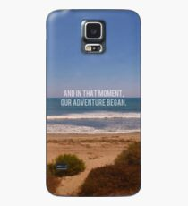 And In That Moment, Our Adventure Began Case/Skin for Samsung Galaxy