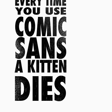 Comic Sans Black by SgtGrammar