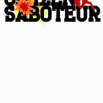 Citizen Saboteur  by EndersBean