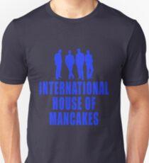 International House of Mancakes Unisex T-Shirt