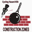 Cycling Hazard - Construction Zones by Weber Consulting