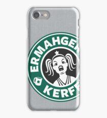 ERMAHGERD, KERFER! iPhone Case/Skin