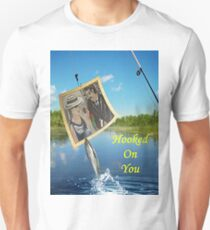 Hooked on You Unisex T-Shirt