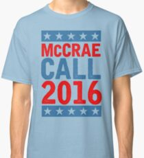 McCrea / Call 2016 Presidential Campaign - Lonesome Dove  Classic T-Shirt