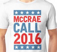 McCrea / Call 2016 Presidential Campaign - Lonesome Dove  Unisex T-Shirt