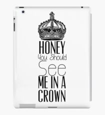 """Honey you should see me in a crown"" Moriarty quote from Sherlock (BBC) iPad Case/Skin"
