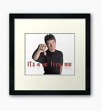 Simon Cowell It's a No From Me Framed Print