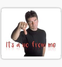 Simon Cowell It's a No From Me Sticker