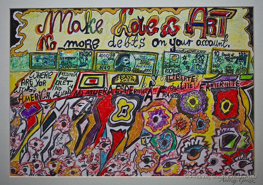 Views 1366. Make Love & Art ,  No more debts on your account. Amen!  by Andrzej Goszcz.  was featured in Diversuality – Queer and Gender. Buy what you like!  by © Andrzej Goszcz,M.D. Ph.D