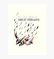 The Great Perhaps Art Print