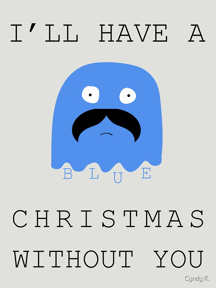 ill have a blue christmas without you by cyndyejanda - I Ll Have A Blue Christmas Without You