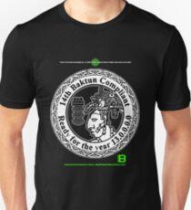 NOV 2012 MERCH 14TH BAKTUN COMPLIANT 11  Unisex T-Shirt