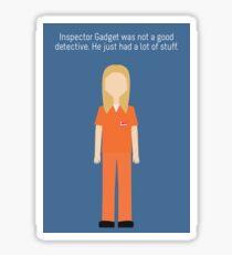 """Piper Chapman: """"Inspector Gadget"""" Sticker"""