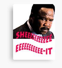 """Clay Davis """"sheeeeee-it"""" Canvas Print"""