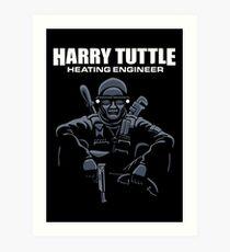 Harry Tuttle - Heating Engineer Art Print