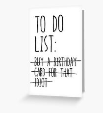 Tarjeta de felicitación Buy a birthday card for that idiot
